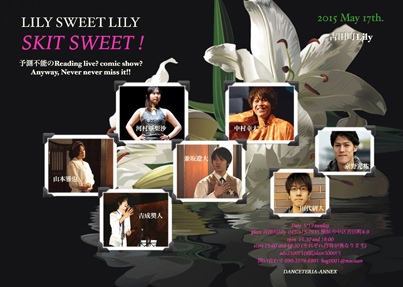 LILY SWEET LILY  GOH IRIS WATANABE concert & SKIT SWEET(Reading live more)
